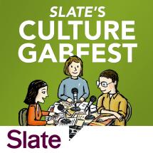 slate culture gabfest