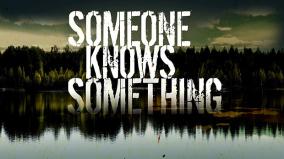 someone-knows-something-invu-ridgen-030216__192362